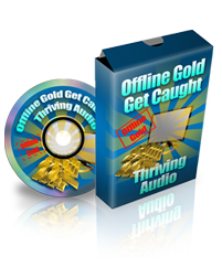Free audio Offline Gold For The Online Marketer
