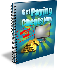 Offline Gold Get Paying Clients Now Report